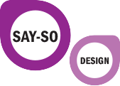 Say-so design